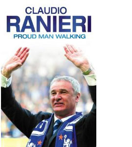 Claudio Ranieri - Proud Man Walking (HB)