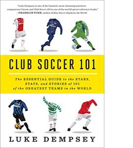 Club Soccer 101 The Essential Guide
