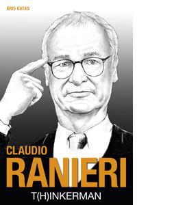 Cludio Ranieri: T[h]inkerman