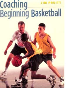 Coaching Beginning Basketball