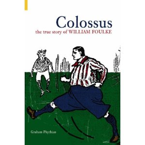 Colossus - The True Story Of William Foulke (HB)