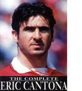 Complete Eric Cantona: Every Game - Every Goal