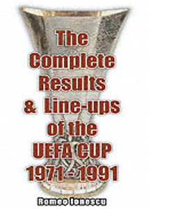 Complete Results & Line-ups UEFA Cup 1971-1991