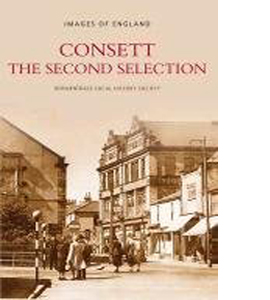 Consett The Second Selection: A Second Selection