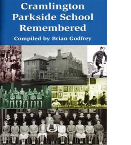 Cramlington Parkside School Remembered