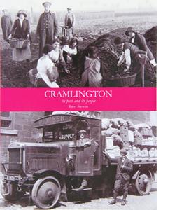 Cramlington its Past and its Present