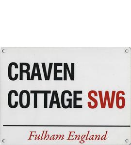 Craven Cottage SW6 (Metal Sign)