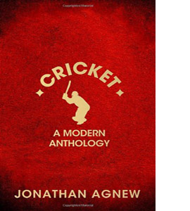 Cricket: A Modern Anthology (HB)