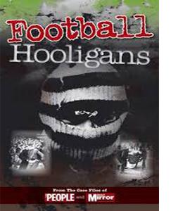 Crimes of the Century: Football Hooligans