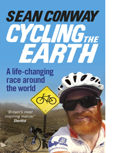 Cycling the Earth: A Life changing Race Around the World