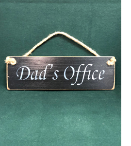 Dads Office (Sign)