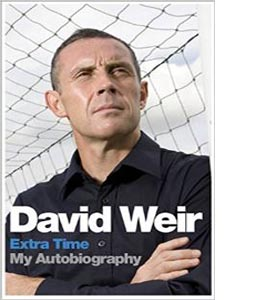 David Weir: Extra Time - My Autobiography (HB)