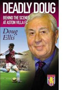 Deadly Doug - Behind The Scenes At Aston Villa - Doug Ellis (HB)