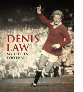 Denis Law My Life In Football (HB)