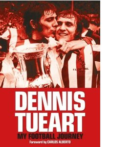Dennis Tueart - My Football Journey Sunderland Cover (HB)