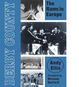 Derby County: The Rams in Europe