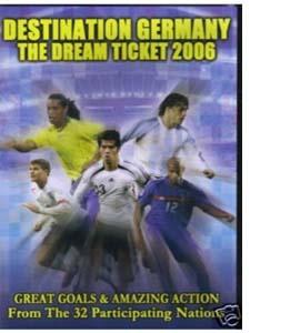 Destination Germany - The Dream Ticket 2006 (DVD)