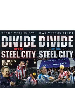 Divide of the Steel City: Blade Versus Owl (HB)