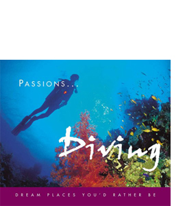 Diving: Dream Places You'd Rather Be (HB)