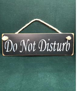 Do Not Disturb (Wooden Sign)