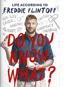 Do You Know What? (Signed Copy) (HB)