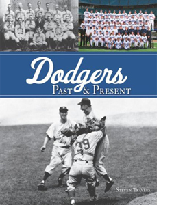 Dodgers Past and Present (HB)