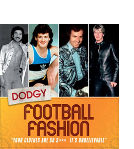 Dodgy Football Fashion (HB)