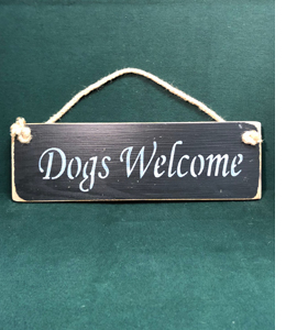 Dogs Welcome (Sign)
