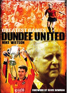 Dundee United Greatest Games (HB)