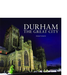 Durham: The Great City
