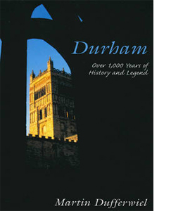 Durham - 100 Years Of History And Legend