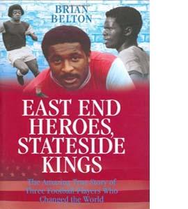 East End Heroes, Stateside Kings (HB)