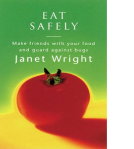 Eat Safely (The feel good factor)