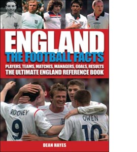 England: The Football Facts
