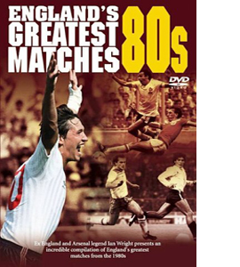 England's Greatest Ever Matches - The 80s (DVD)