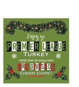 Enjoy Ye Premier League Turkey (Greetings Card)