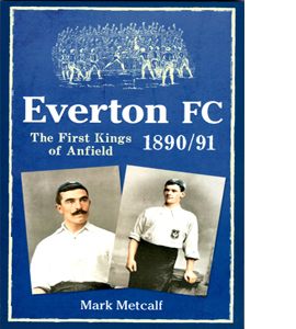 Everton FC The First Kings Of Anfield