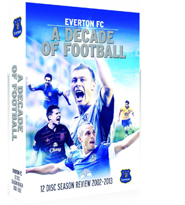 Everton FC: A Decade of Football - 2002-2013 (DVD)