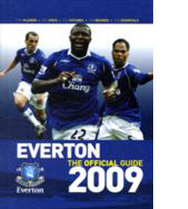 Everton FC - the Official Guide 2009