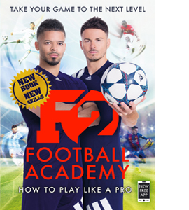F2 Football Academy How to Play Like a Pro