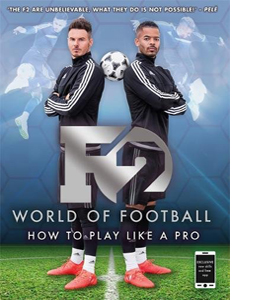 F2 World of Football How to Play Like a Pro