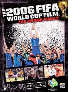 FIFA The 2006 Fifa World Cup Film - The Grand Finale (DVD)