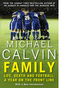 Family: Life, Death and Football