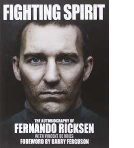 Fighting Spirit: The Autobiography of Fernando Ricksen (HB)
