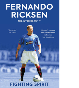 Fighting Spirit : The Autobiography of Fernando Ricksen