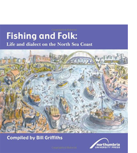Fishing and Folk: Life and Dialect on the North Sea Coast