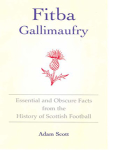 Fitba Gallimaufry (HB)