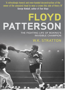 Floyd Patterson: The Fighting Life ...