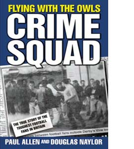 Flying with the Owls Crime Squad (HB)