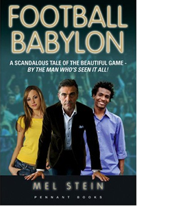 Football Babylon: Entertaining and Fast-Paced Anonymous Insider'